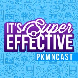 It's Super Effective: A Pokémon Podcast on Apple Podcasts