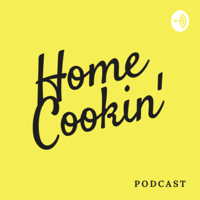 Home Cookin podcast