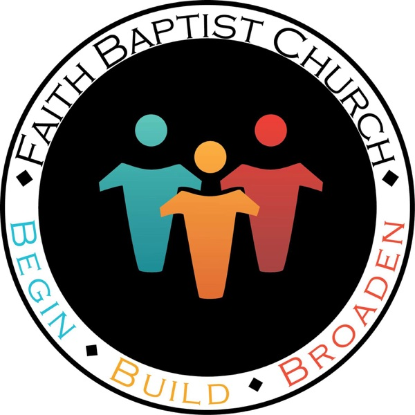 FBC Podcast - Faith Baptist Church