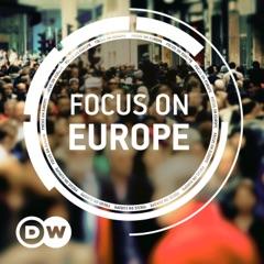 Focus on Europe   Video Podcast   Deutsche Welle