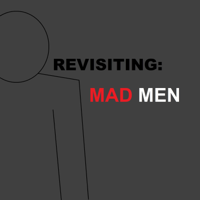 Revisiting Mad Men podcast
