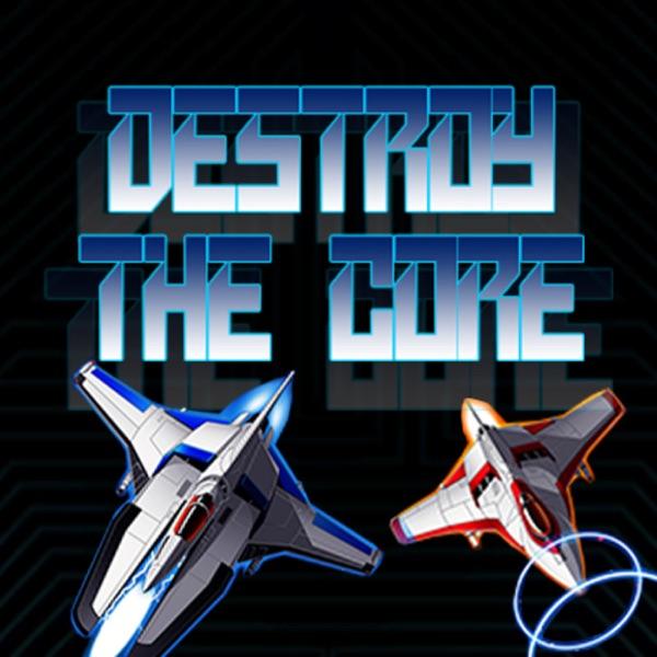 Destroy The Core