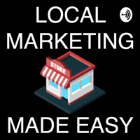 Local Marketing Made Easy podcast