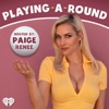 Playing A Round With Paige Renee