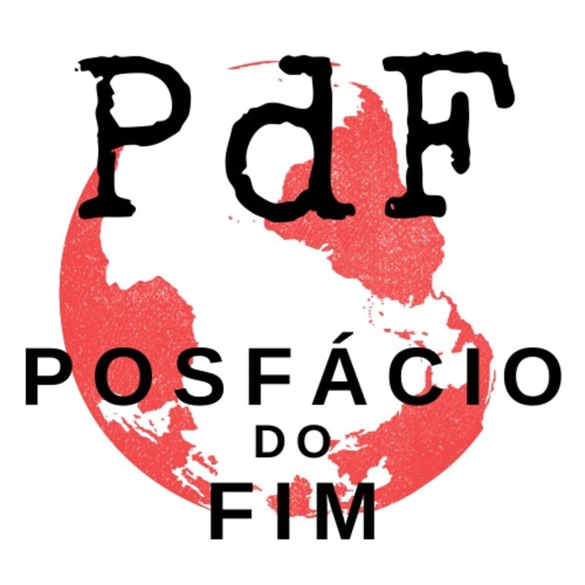 PdF - Posfácio do Fim