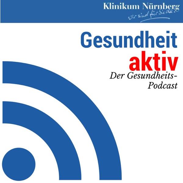 Gesundheit aktiv: Der Gesundheits-Podcast