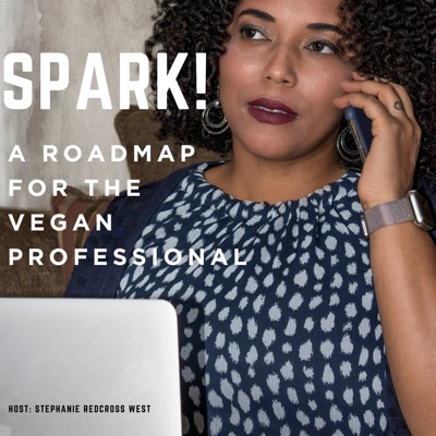 Spark - A Roadmap For The Vegan Professional