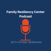 Family Resiliency Center: A Research and Policy Center at the University of Illinois Urbana-Champaign podcast