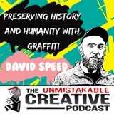 Listener Favorites: David Speed | Preserving History and Humanity with Graffiti