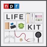 Image of Life Kit podcast