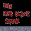 The Rob Black Show