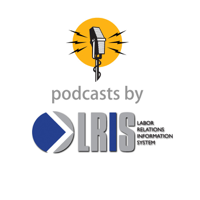 Labor Relations Information System podcast
