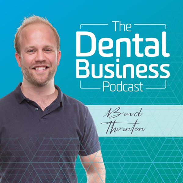 The Dental Business Podcast