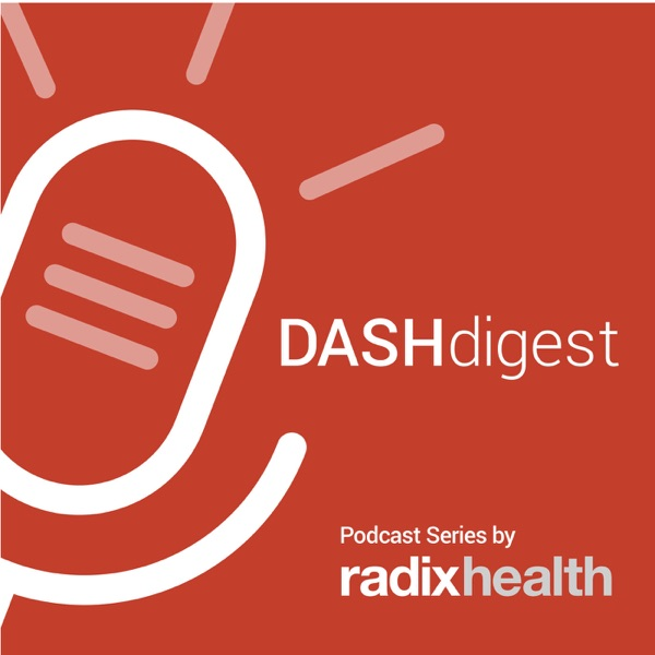 DASHdigest: A patient access podcast