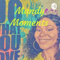 Mandy Moments podcast