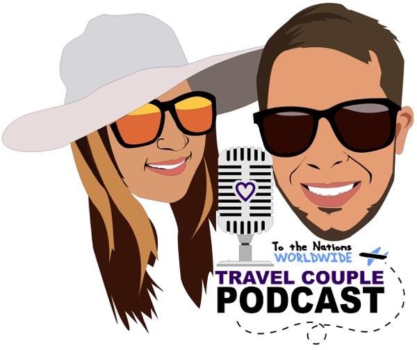Travel Couple Podcast