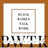 Black Women Talk Work artwork