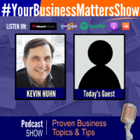 #YourBusinessMattersShow podcast