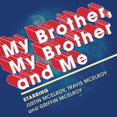 My Brother, My Brother And Me:The McElroys