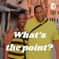 What's tha' point? podcast