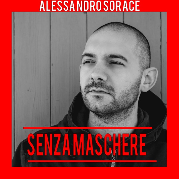 Alessandro Sorace - Senza Maschere