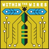 Image of Within the Wires podcast