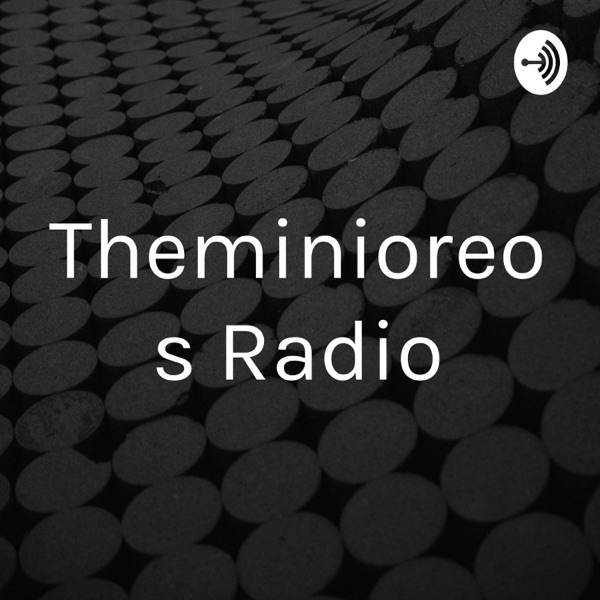 Theminioreos Radio