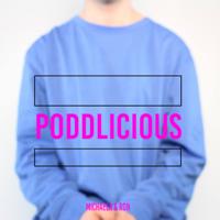 Poddlicious podcast