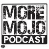 More Mojo Podcast artwork
