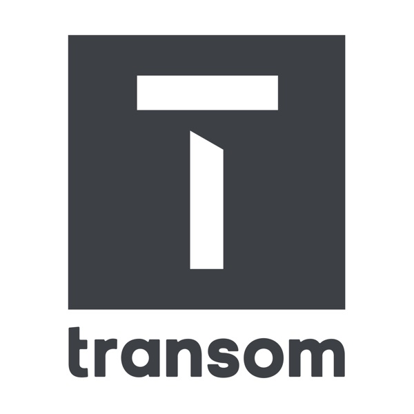 Transom Podcast