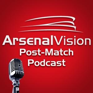 Arsenal Vision Post Match Podcast