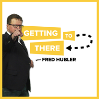 Getting to There podcast