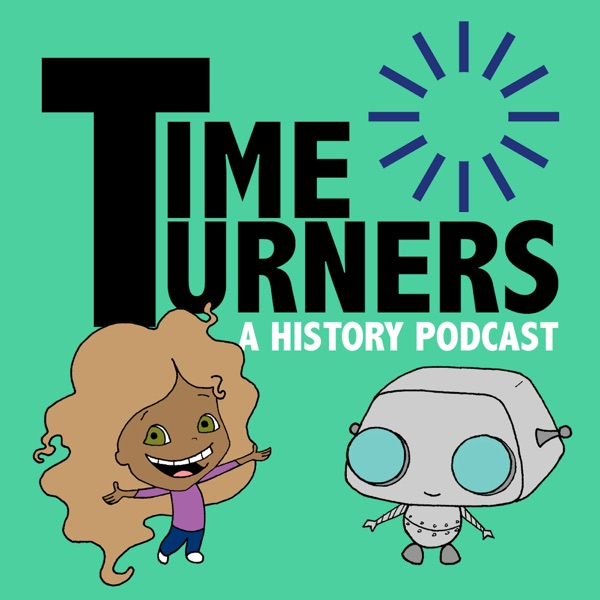 Time Turners: A History Podcast
