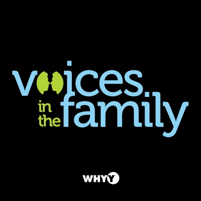 Voices in the Family – WHYY:WHYY
