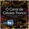 O Canal de Células-Tronco (Video) artwork