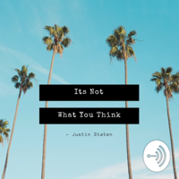 It's Not What You Think podcast