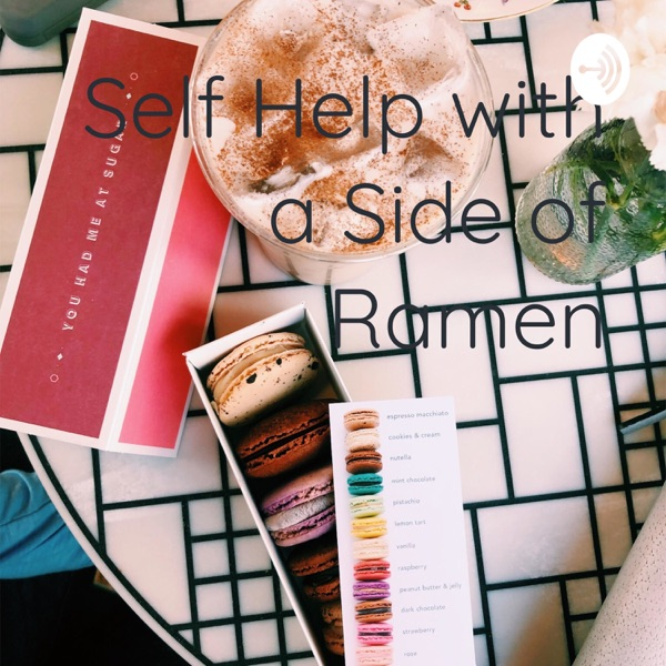 Self Help with a Side of Ramen
