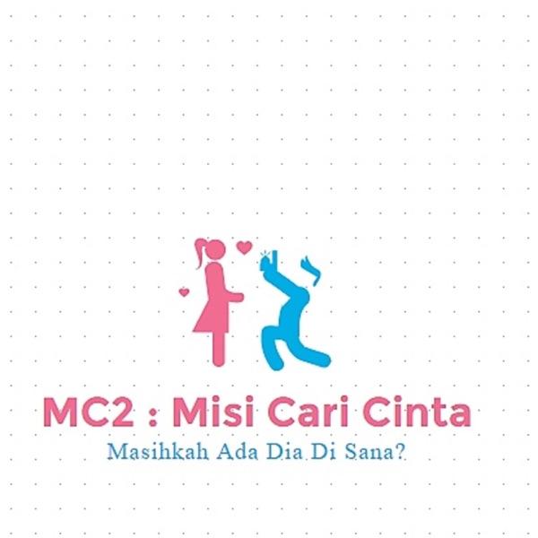 MC2: Misi Cari Cinta