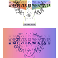 Whatever is Whatever podcast