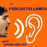 Podcastellanos Episode 84: August 5, 2018