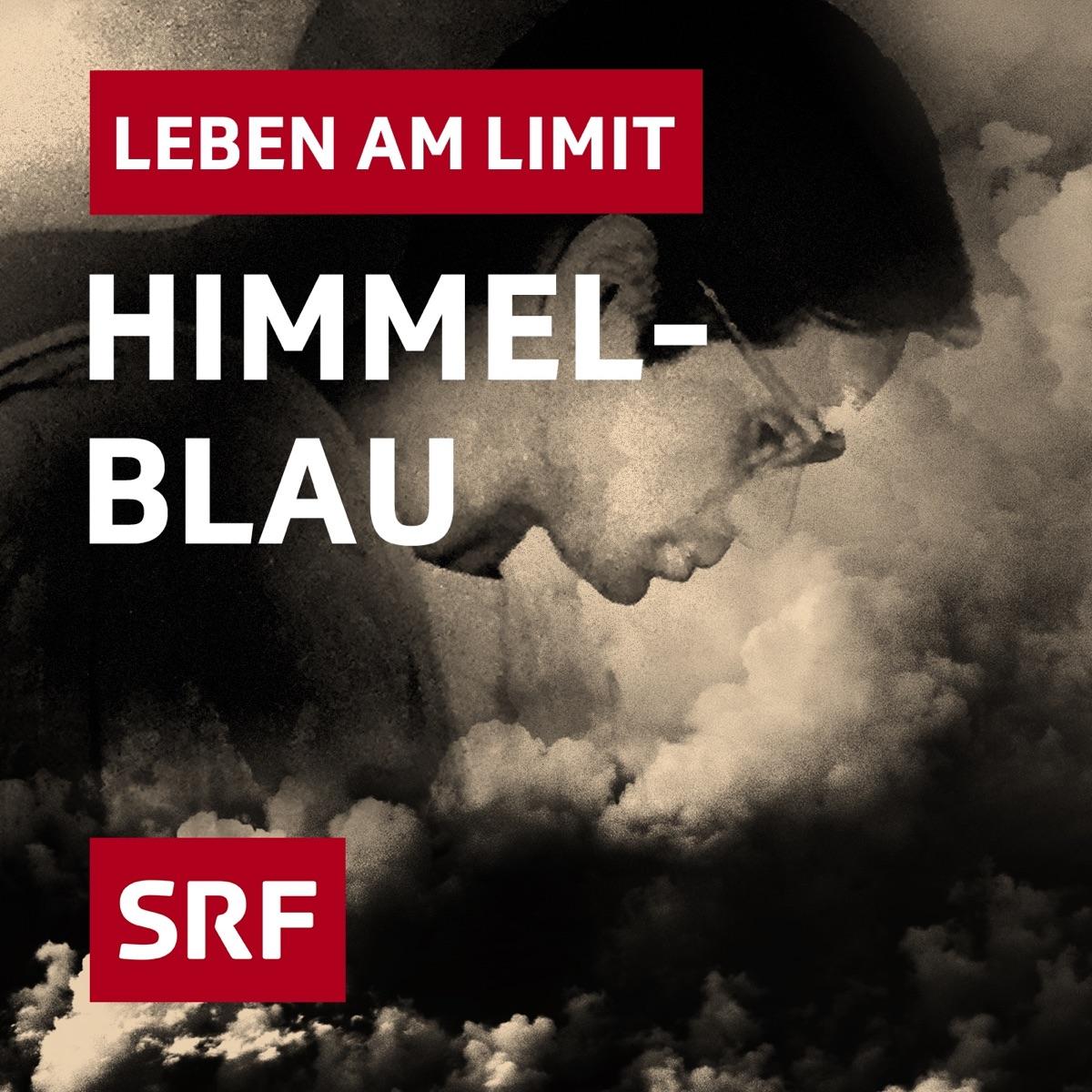 Himmelblau – Leben am Limit
