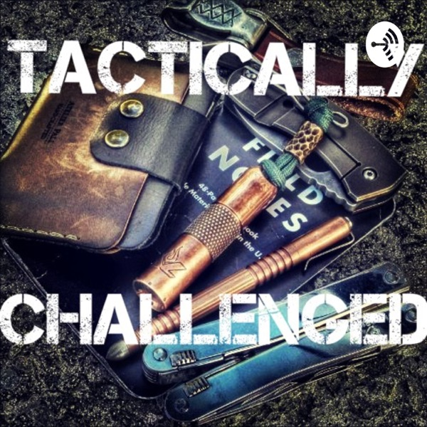Tactically Challenged