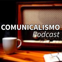 Comunicalismo podcast