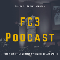 FC3 First Christian Community Church of Annapolis podcast