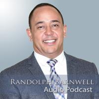 RandolphBarnwell.com podcast
