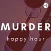 Murder Happy Hour artwork