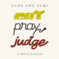Eat Pray Judge - A Movie Podcast podcast