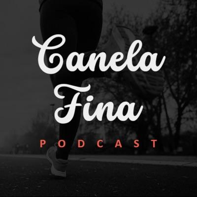 Canela Fina Podcast