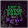 Let's Watch That! - A Film Review Podcast artwork