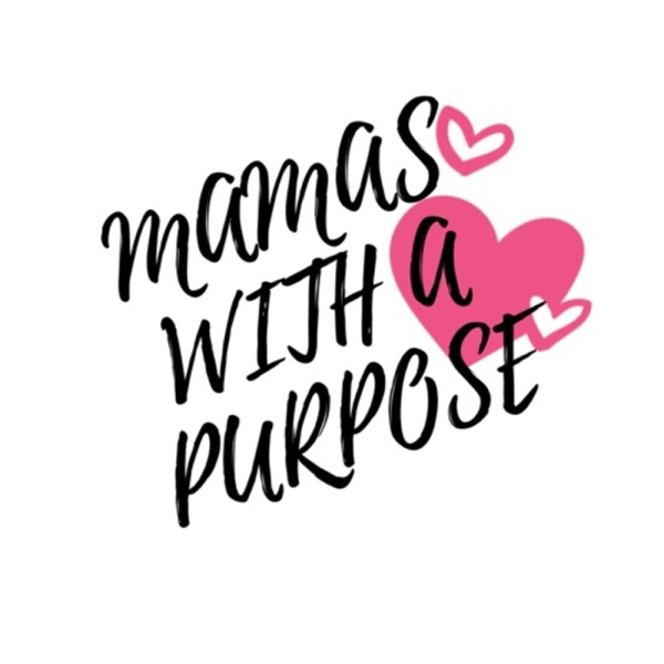 Mamas with a Purpose